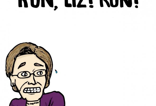 Run Liz, RUN!